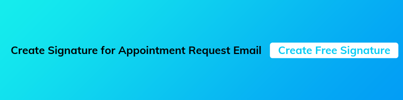 email signature for appointment request email