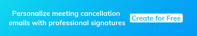 Personalize meeting cancellation email with signatures
