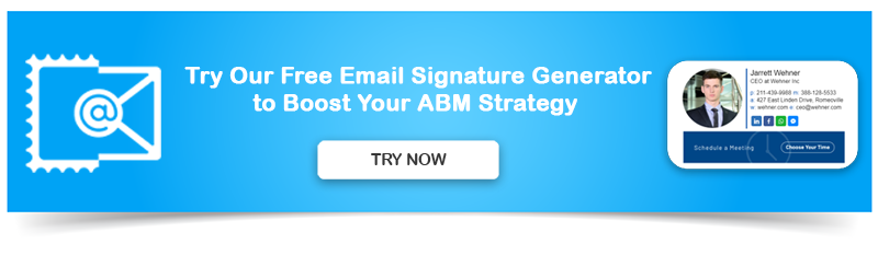 Create Professional Email Signature for Your ABM Strategy
