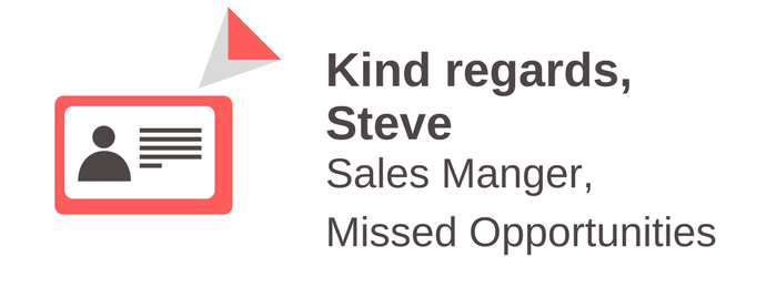 Kind Regards: Missed Sales Opportunities or Using Email Signatures as a Pro