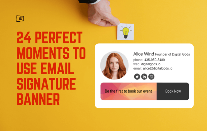 24 Perfect Moments to Use Email Signature Banner to Boost Your Business