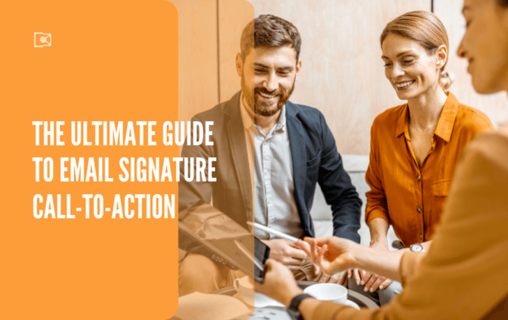 The Ultimate Guide to Email Signature Call-to-Action