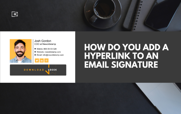 How Do You Add a Hyperlink to an Email Signature