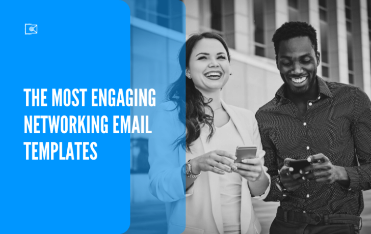 The Most Engaging Networking Email Templates