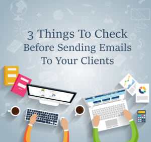 3-Things_to_check before sending an email to your clients